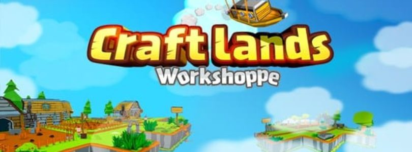 Craftlands Workshoppe to feature in the Steam Games Festival